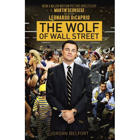 The Wolf of Wall Street (Movie Tie-in Edition) (The Wolf Of Wall Street First Wife)