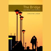 Bridge and Other Love Stories, The - Audiobook