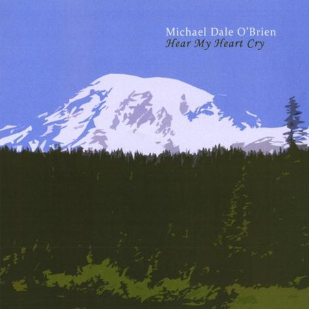 Michael Dale Obrien   Hear My Heart Cry  Cd