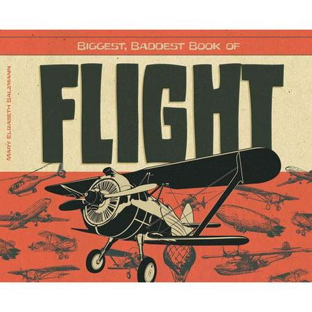 Biggest  Baddest Book Of Flight