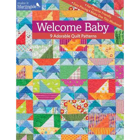 Welcome Baby : 9 Adorable Quilt Patterns (9 Patch Quilt Pattern For Baby Quilt)