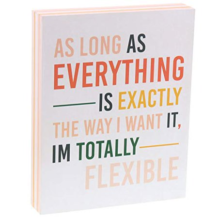 Barnyard Designs As Long As Everything Is Exactly The Way I Want It, I'm Totally Flexible Box Sign Funny Quote Decorative Wood Wall Decor for Home and Office 10