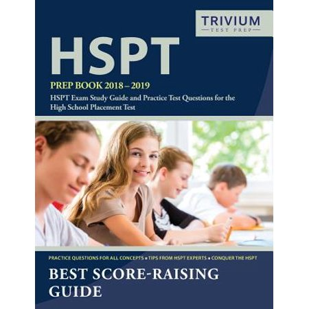 Hspt prep book 2018-2019: hspt exam study guide and practice test.