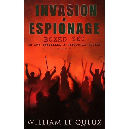 INVASION & ESPIONAGE Boxed Set – 15 Spy Thrillers & Dystopian Novels (Illustrated) -