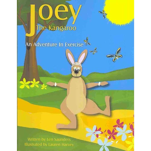 Joey the Kangaroo : An Adventure in Exercise