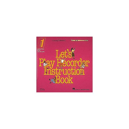 Hal Leonard Let's Play Recorder Instruction Book - Level 1