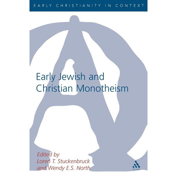 Library of New Testament Studies: Early Christian and Jewish Monotheism (Paperback)