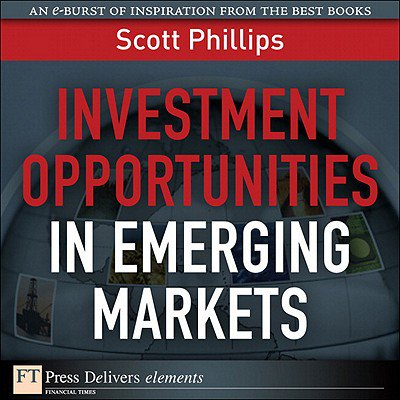 Investment Opportunities in Emerging Markets -