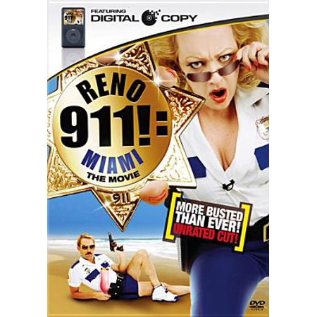 Reno 911: Miami (Even More Busted Than Ever Unrated Cut)