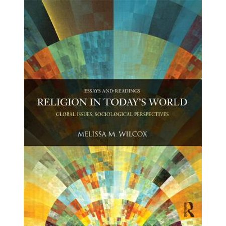Religion in Today's World : Global Issues, Sociological