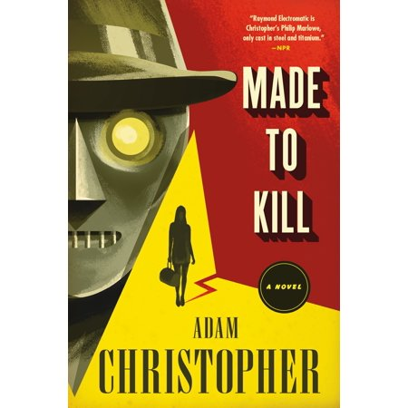 Made to Kill : A Ray Electromatic Mystery