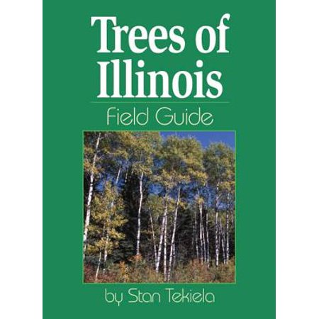 Illinois Lawn Guide - Trees of Illinois Field Guide