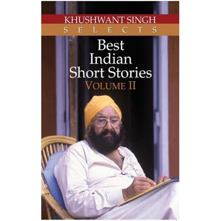 Khushwant Singh Selects Best Indian Short Stories, Volume