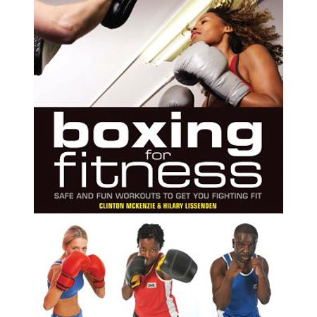 Fit Shaft (Boxing for Fitness : Safe and Fun Workouts to Get You Fighting)