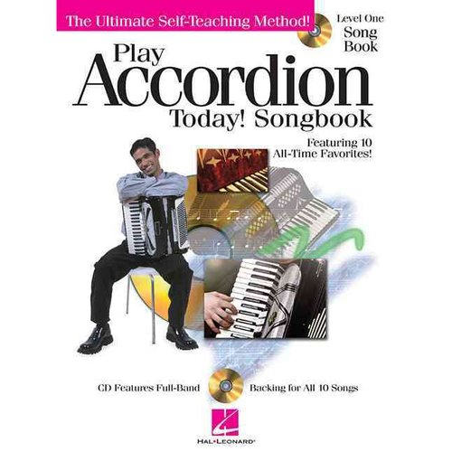 Play Accordion Today!: Songbook - Level 1