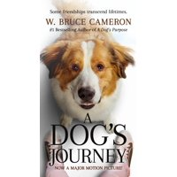 A Dog's Journey Movie Tie-In : A Novel
