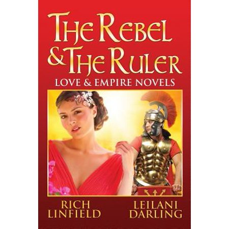 The Rebel & the Ruler (Paperback) (Ruler Of Byzantine Empire From 527 To 565)