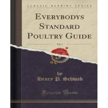 Everybodys Standard Poultry Guide  Vol  1