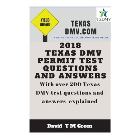 2018 Texas DMV Test Questions ANS Answers : Over 200 Texas DMV Questions Answered and