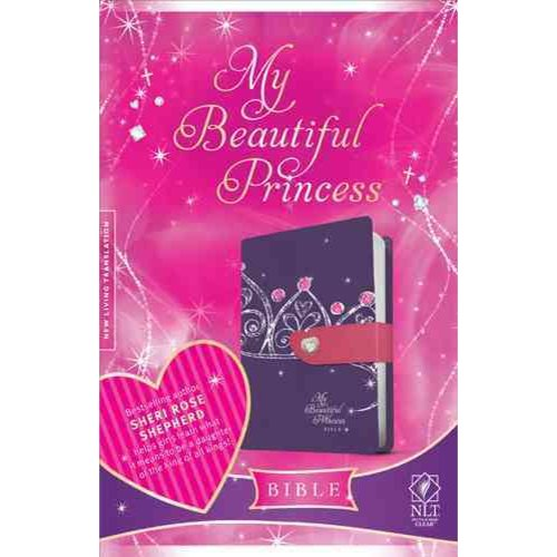 My Beautiful Princess Bible: New Living Translation, Purple Crown / Pink, TuTone, Leatherlike, with Magnetic Heart Closure