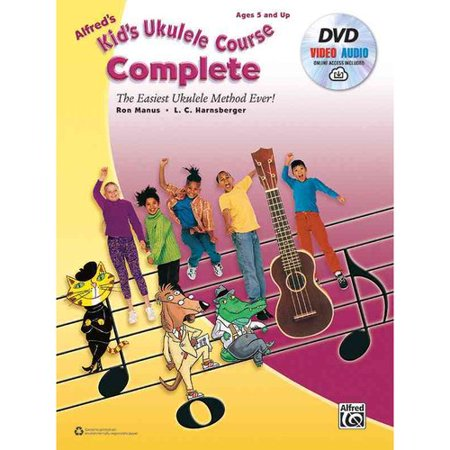 Alfreds Kids Ukulele Course Complete: The Easiest Ukulele Method Ever! by