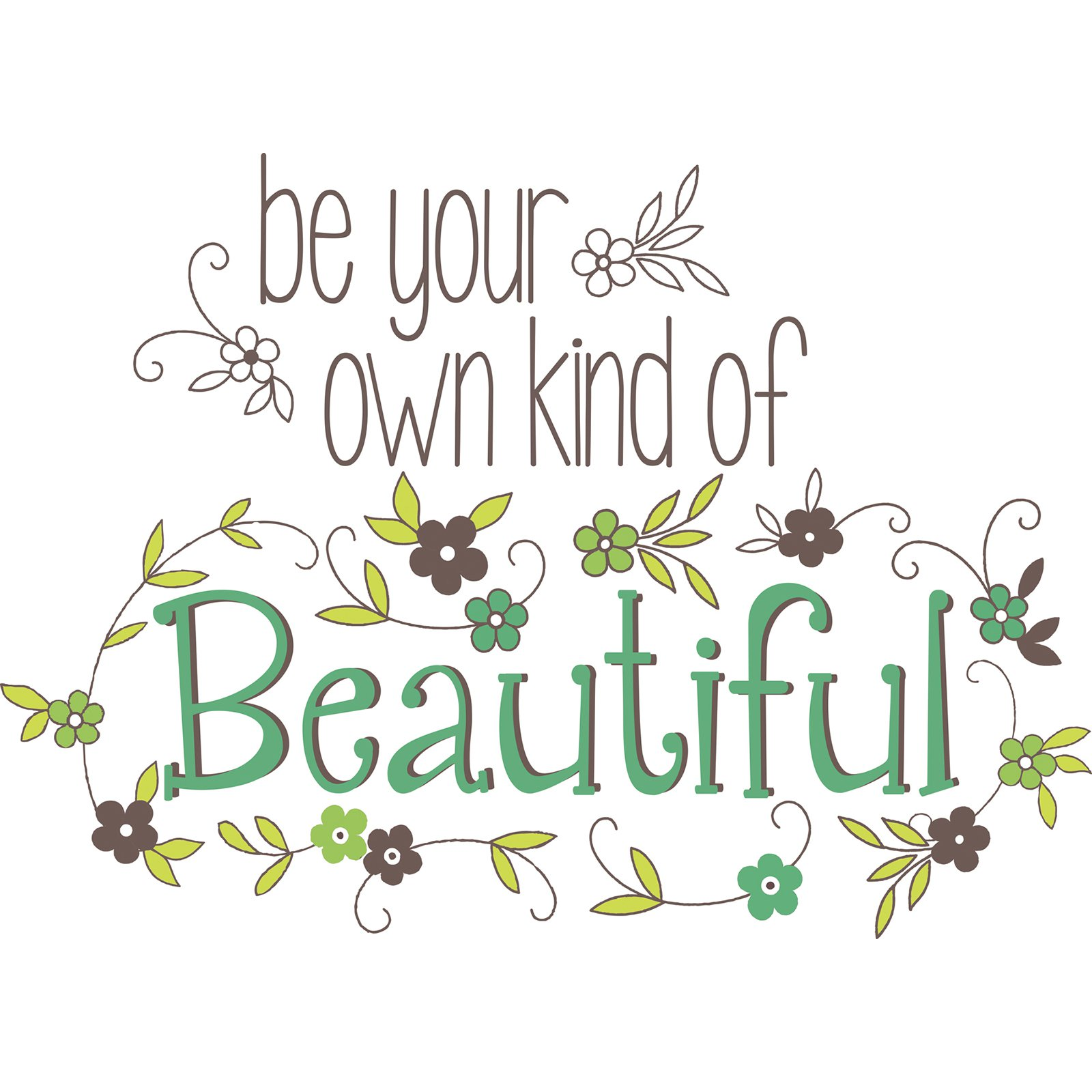 WallPops Be Your Own Kind Of Beautiful Wall Quote - Set of 4