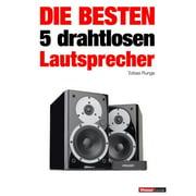 Die besten 5 drahtlosen Lautsprecher - eBook
