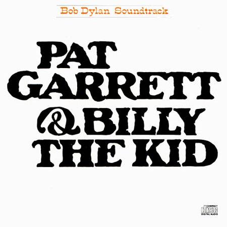 Pat Garrett And Billy The Kid Soundtrack