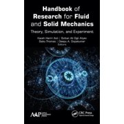 Handbook of Research for Fluid and Solid Mechanics : Theory, Simulation, and Experiment