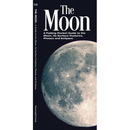 The Moon : A Folding Pocket Guide to the Moon, Its Surface Features, Phases & (Moon Phase Cream)