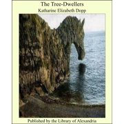 The Tree-Dwellers - eBook