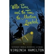 Willie Bea and the Time the Martians Landed - eBook