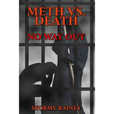 Meth vs. Death No Way Out