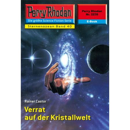 Perry Rhodan 2239: Verrat auf der Kristallwelt - eBook (Sonnenbrille Auf Der Oberseite Der Brille)