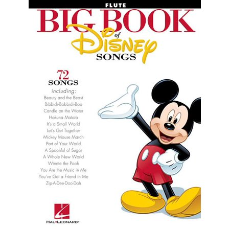Big Book of Disney Songs: The Big Book of Disney Songs: Flute (Paperback) (Halloween Songs For Flute)