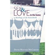 Sex and Love in the Home, Second Edition (Paperback)