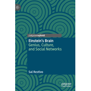 Einstein's Brain: Genius, Culture, and Social Networks (Hardcover)