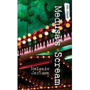 Orca Currents: Medusa's Scream (Paperback)