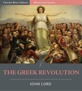 The Greek Revolution (Illustrated Edition) - eBook