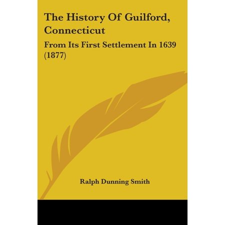 (The History of Guilford, Connecticut (Paperback))
