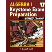 Algebra I Keystone Exam Express Training - Module 2