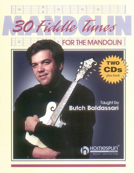 30 Fiddle Tunes for Mandolin Taught by Butch Baldassari by