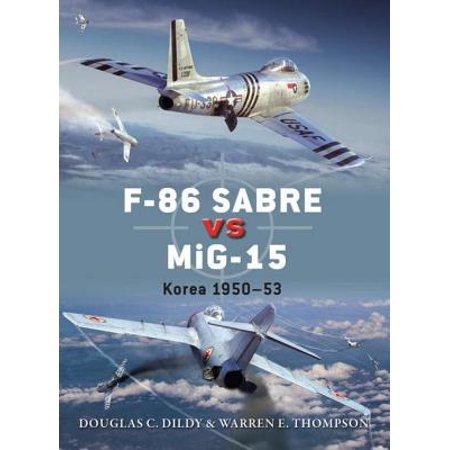 F-86 Sabre vs MiG-15 - eBook ()