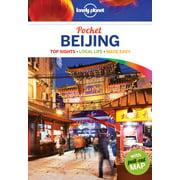 Lonely Planet Pocket Guide Beijing: Lonely Planet Pocket Beijing - Paperback