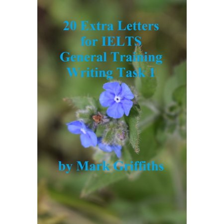 20 Extra Letters for IELTS General Training Writing Task 1 -