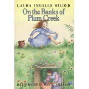 Little House: On the Banks of Plum Creek (Hardcover)