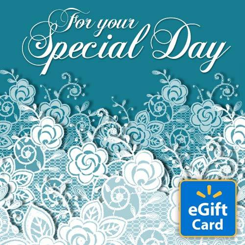 For Your Special Day Walmart eGift Card