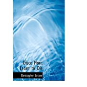 Disce Mori : Learn to Die (Large Print Edition)