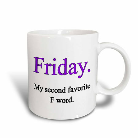 3dRose Friday my second favorite F word. Purple., Ceramic Mug, 11-ounce