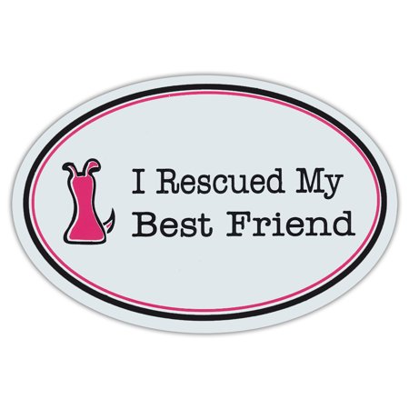 Oval Shaped Pet Magnets: I Rescued My Best Friend (Pink) | Cars, Trucks